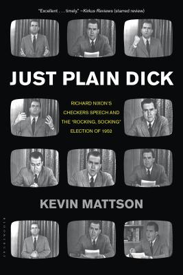 Just Plain Dick By Mattson, Kevin